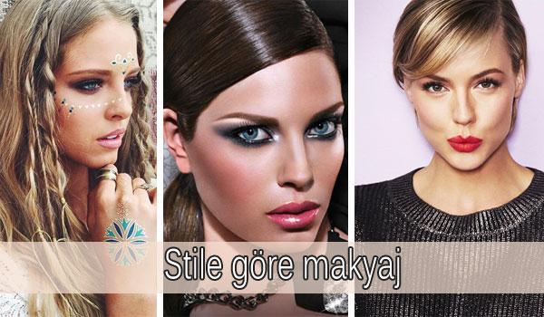 Stile Göre Makyaj