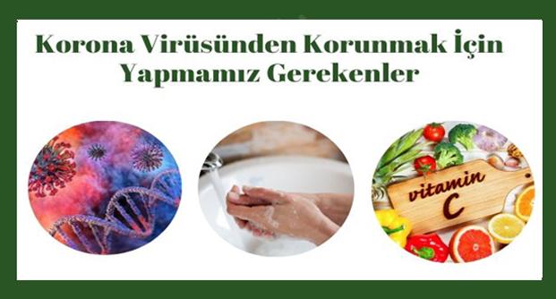 Koronavirüs Türkiye'ye Geldi. Korona virüsünden korunmak için neler yapabiliriz?